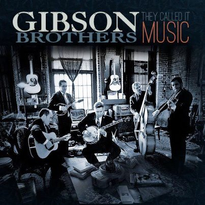 ARTIST OF THE MONTH:  The Gibson Brothers