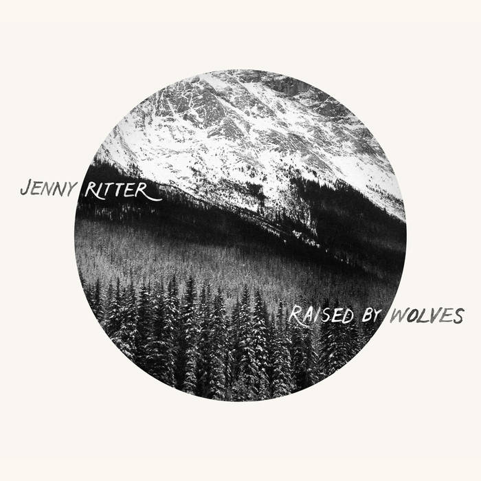 STREAM: Jenny Ritter, 'Raised by Wolves'