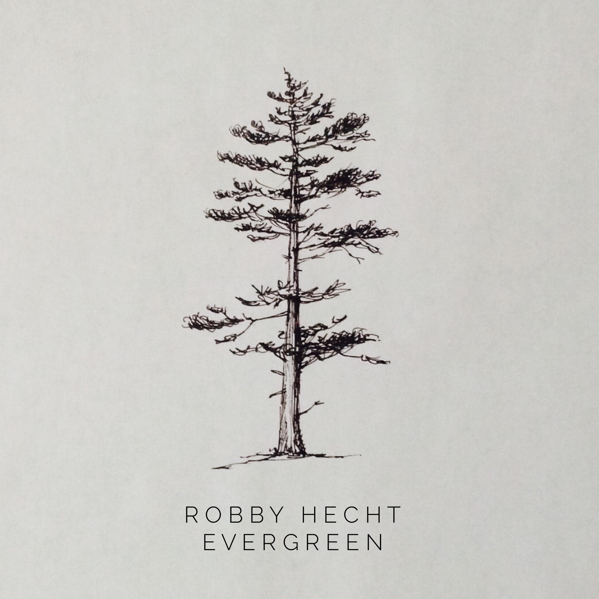 STREAM: Robby Hecht, 'Evergreen'