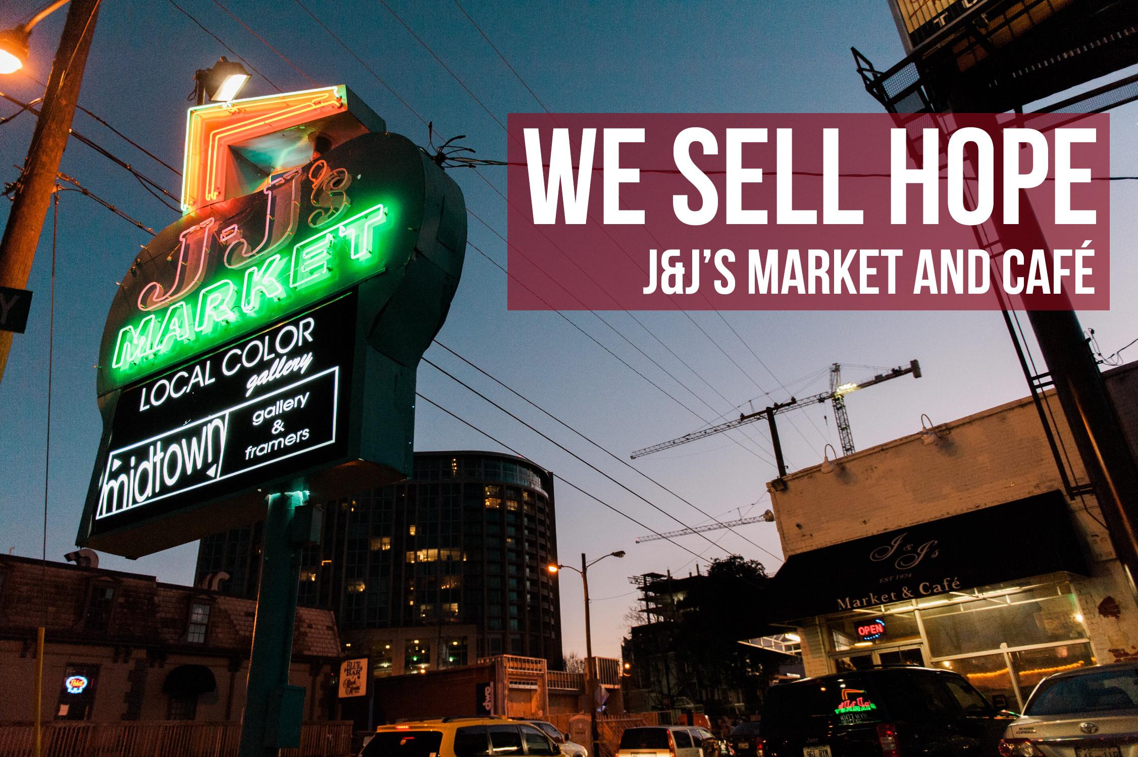 We Sell Hope: Nashville's J&J's Market and Café