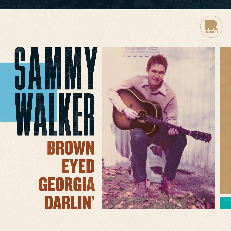 LISTEN: Sammy Walker, 'Brown Eyed Georgia Darlin''