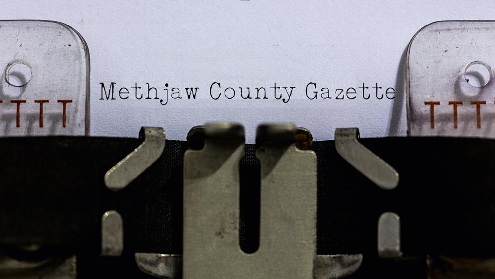 Methjaw County Gazette: March 16