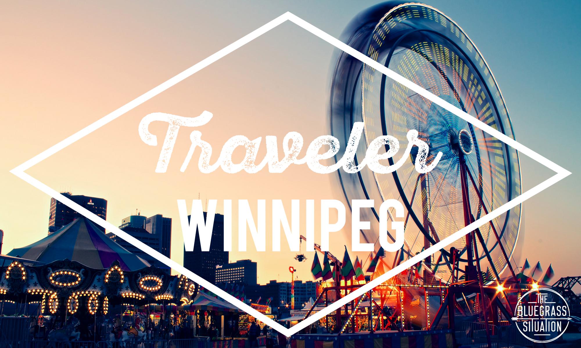 Traveler: Your Guide to Winnipeg