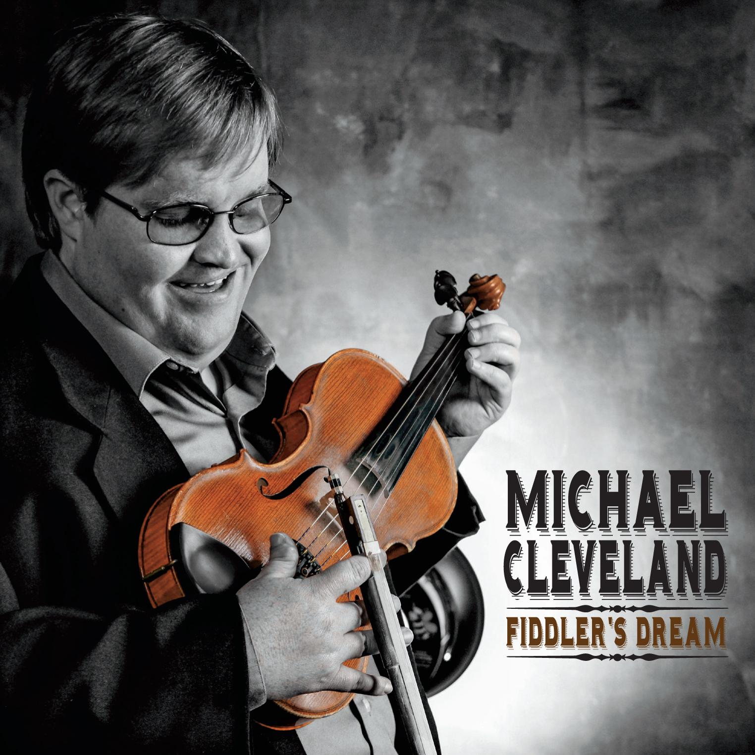 STREAM: Michael Cleveland, 'Fiddler's Dream'