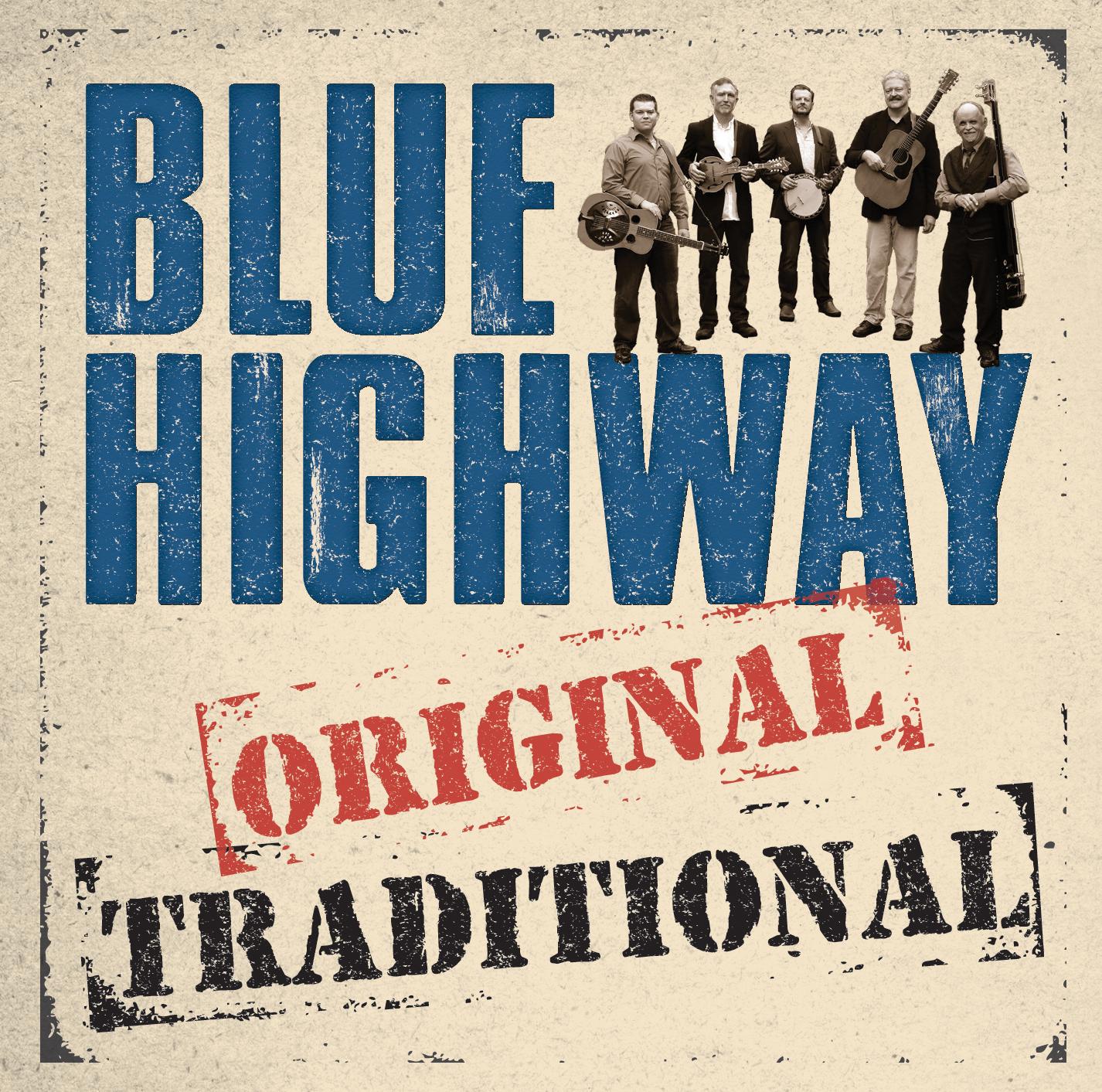 STREAM: Blue Highway, 'Original Traditional'