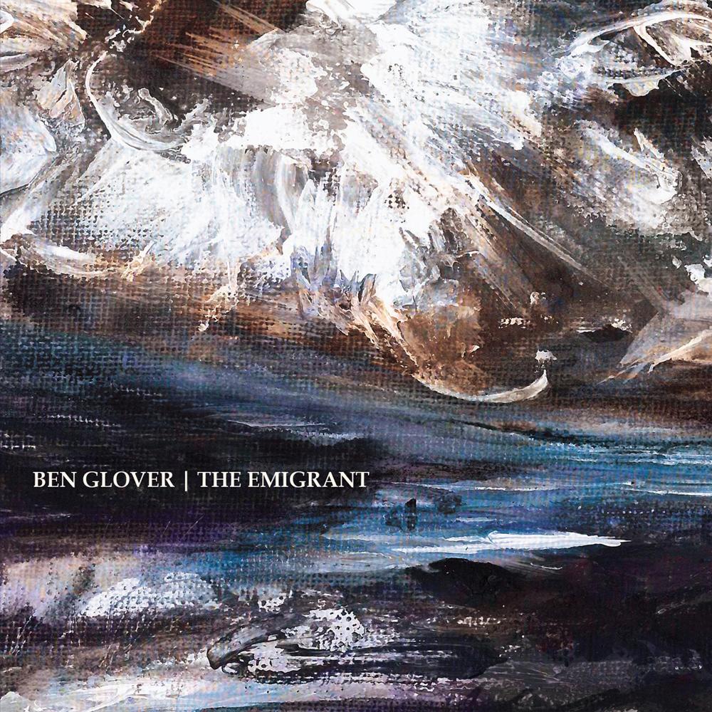 STREAM: Ben Glover, 'The Emigrant'