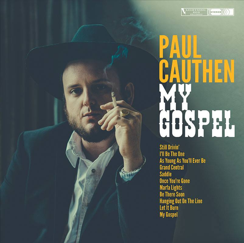 Paul Cauthen, 'Be There Soon'