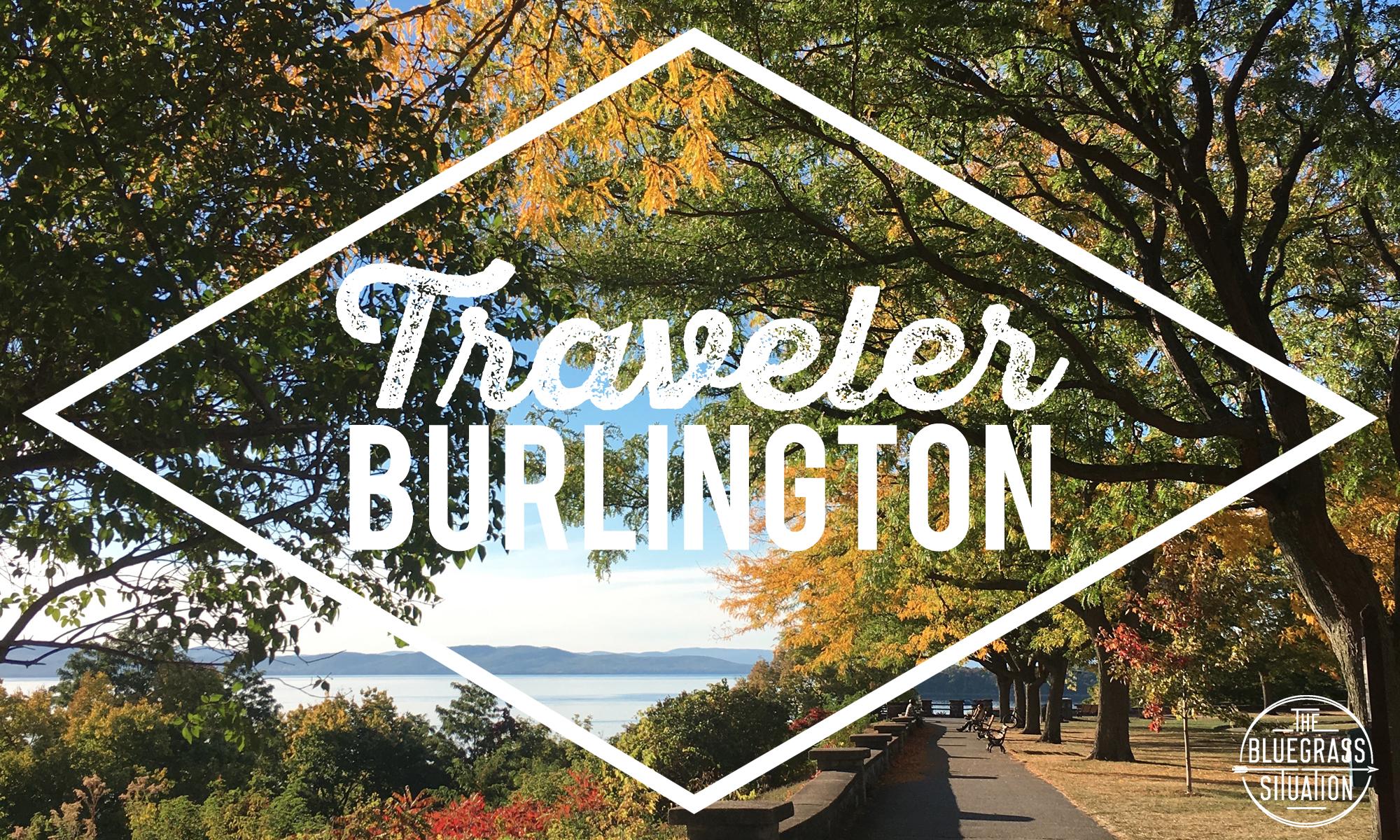 Traveler: Your Guide to Burlington