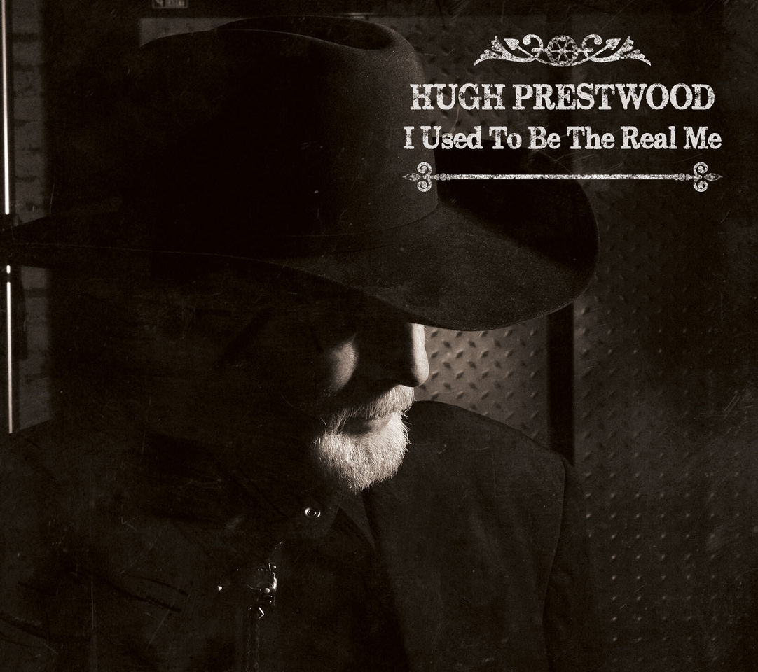 STREAM: Hugh Prestwood, 'I Used to Be the Real Me'