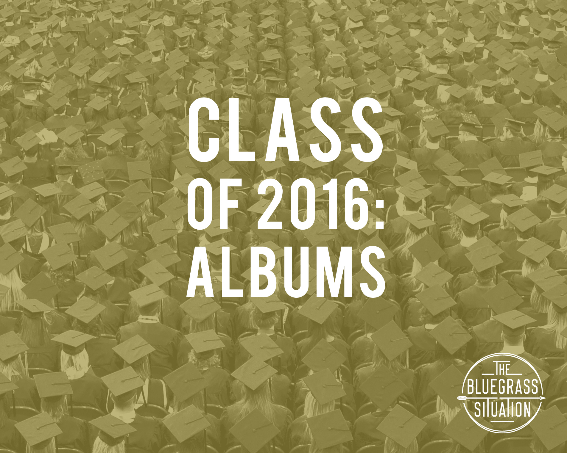 BGS Class of 2016: Albums