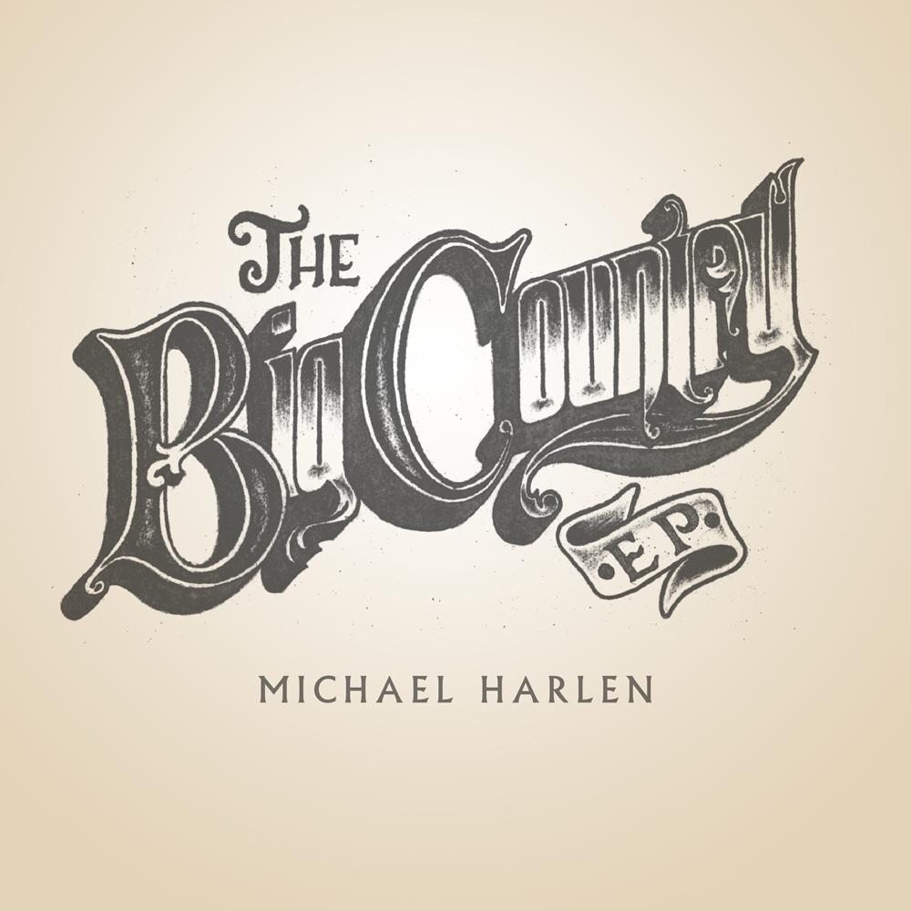 STREAM: Michael Harlen, 'The Big Country'