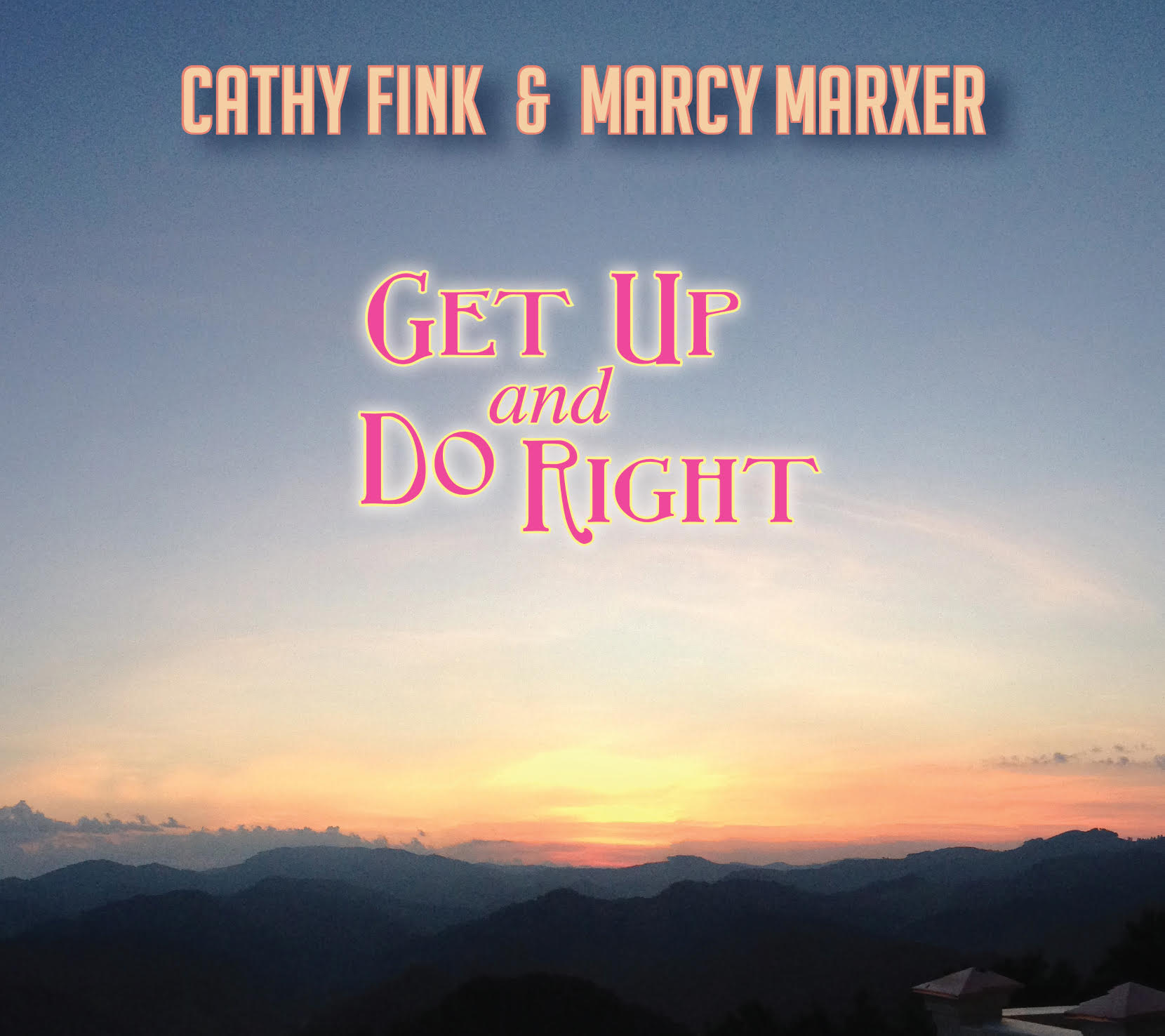 STREAM: Cathy Fink & Marcy Marxer, 'Get Up and Do Right'