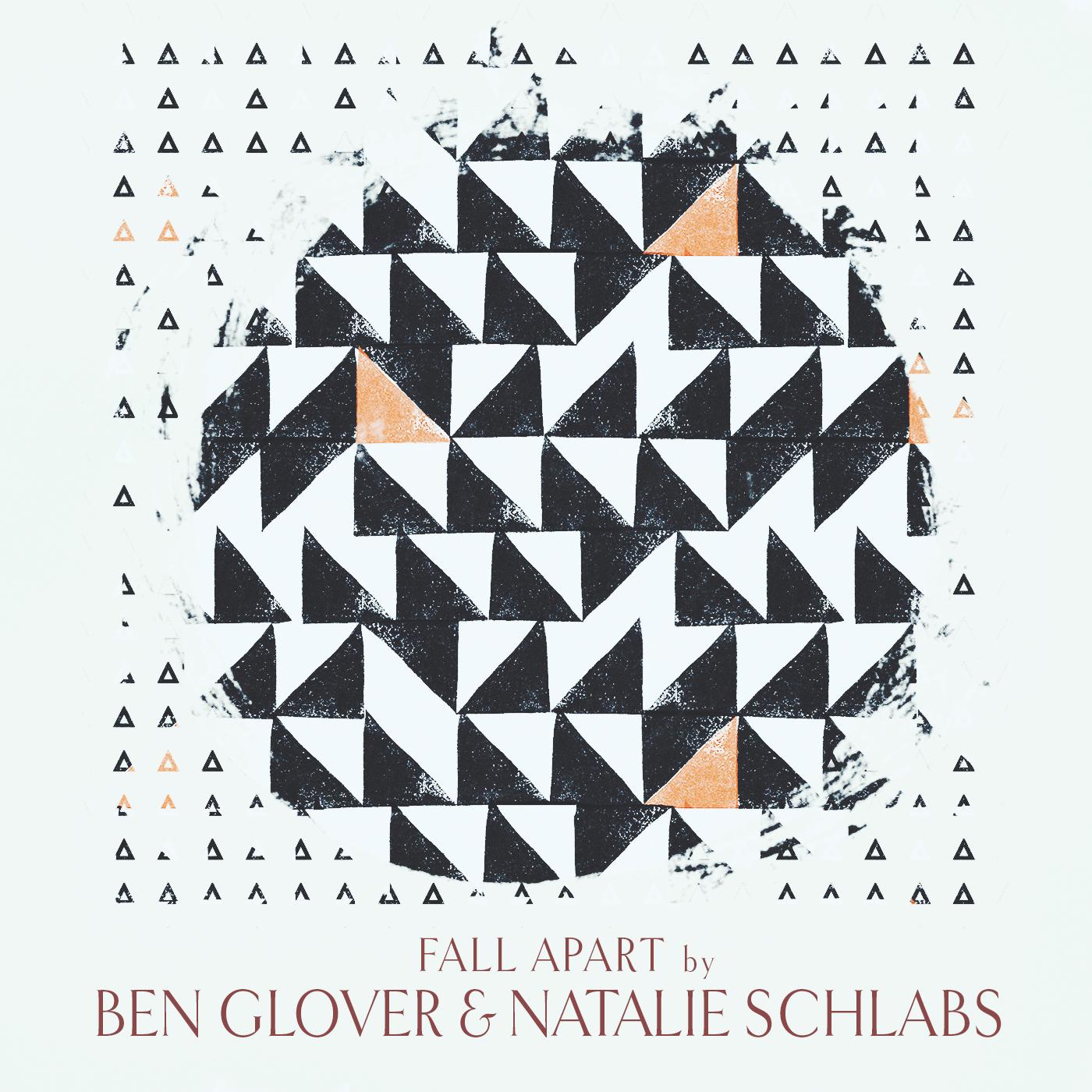 Ben Glover & Natalie Schlabs, 'Fall Apart'