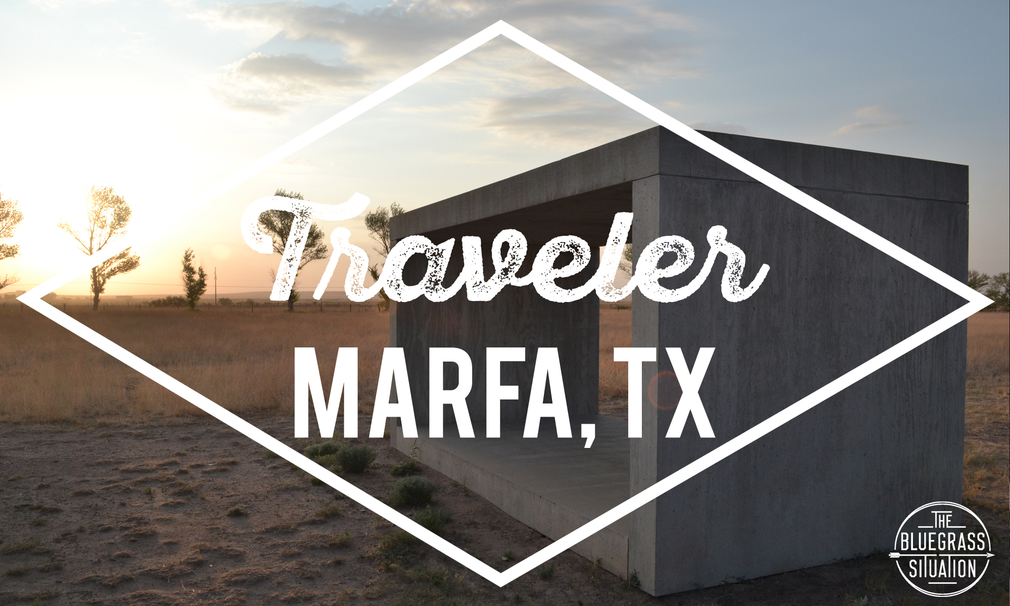 Traveler: Your Guide to Marfa, Texas