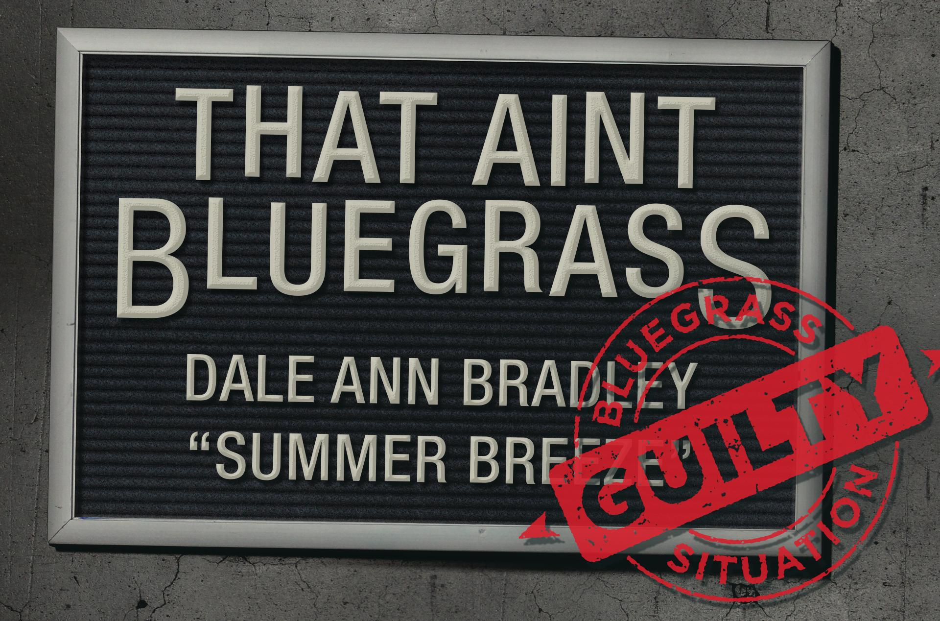 That Ain't Bluegrass: Dale Ann Bradley
