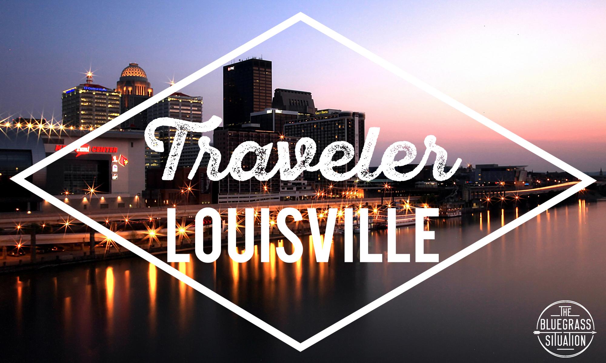 Traveler: Louisville