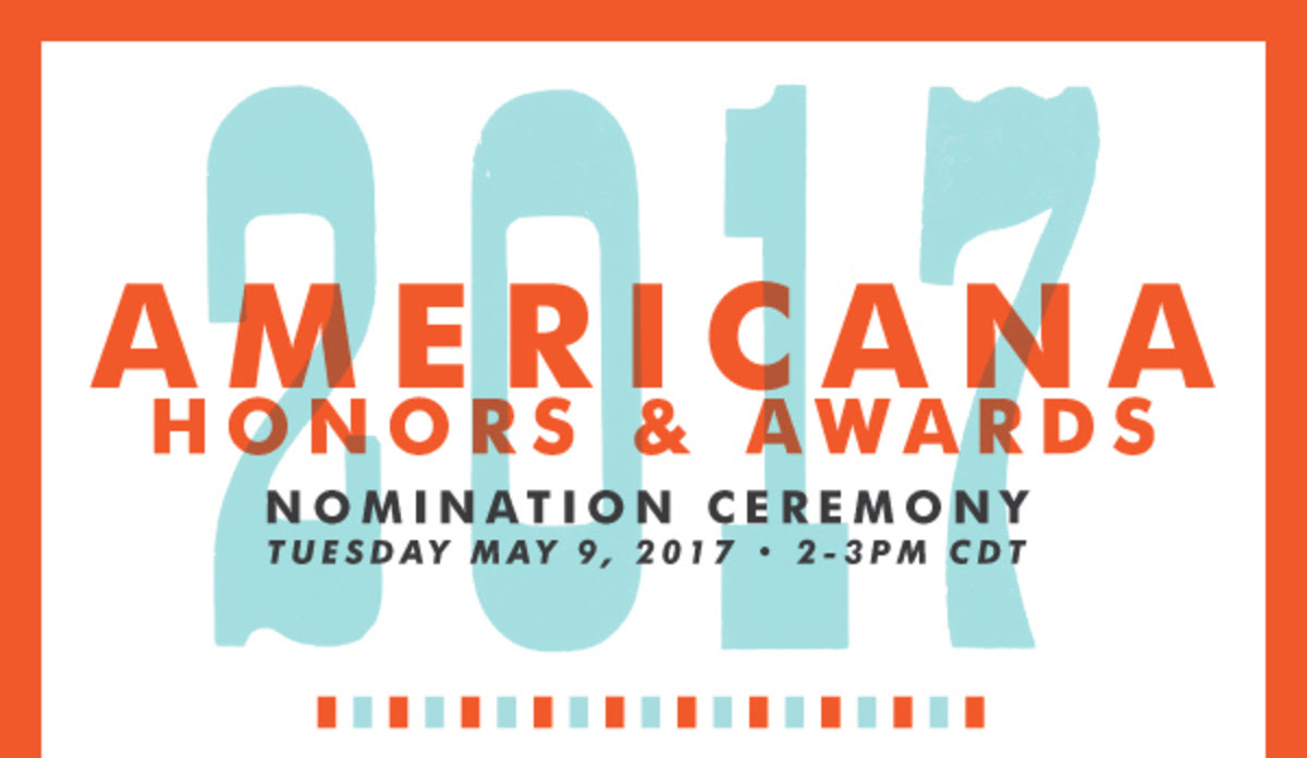ANNOUNCING: 2017 Americana Music Awards Nominations