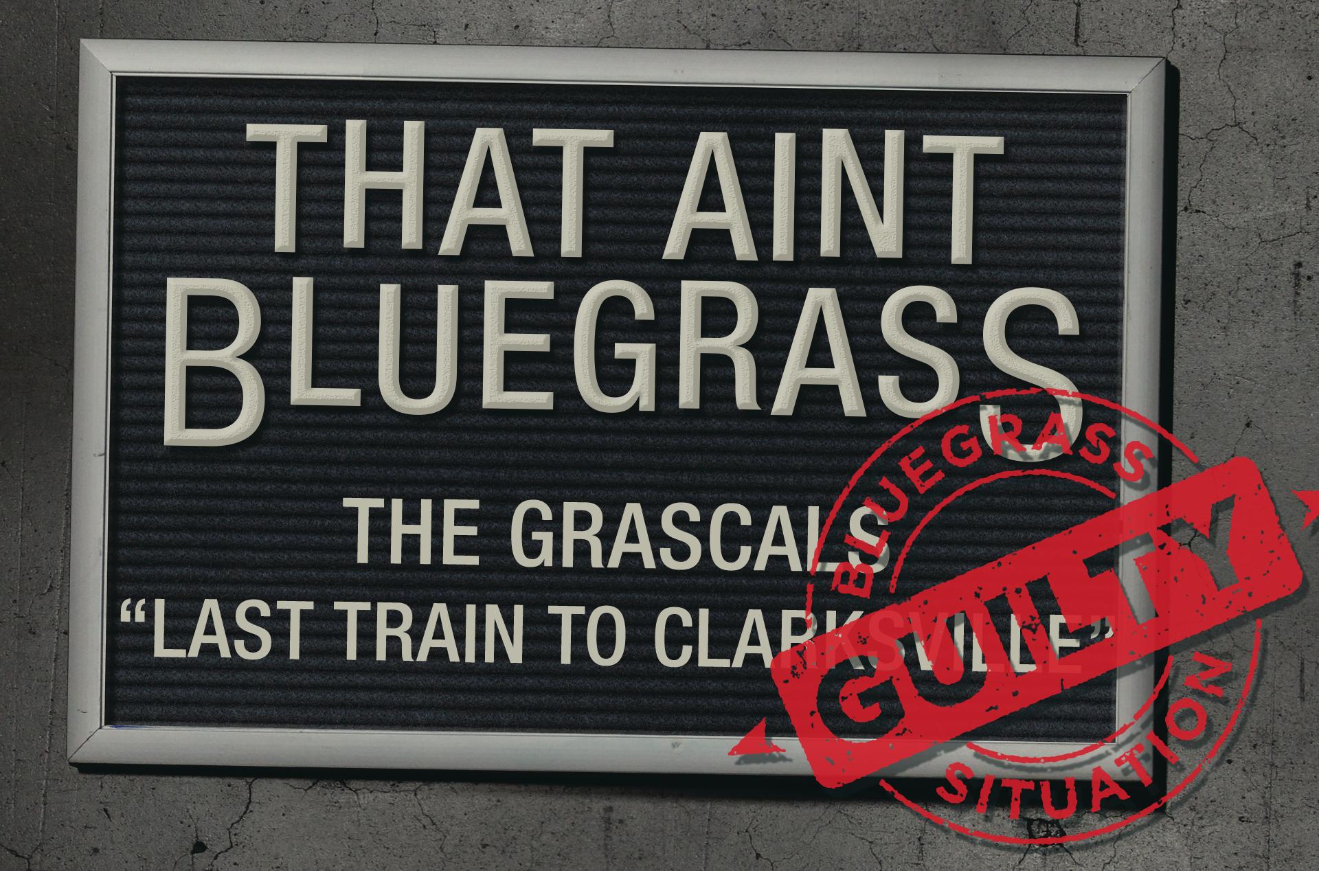 That Ain't Bluegrass: The Grascals