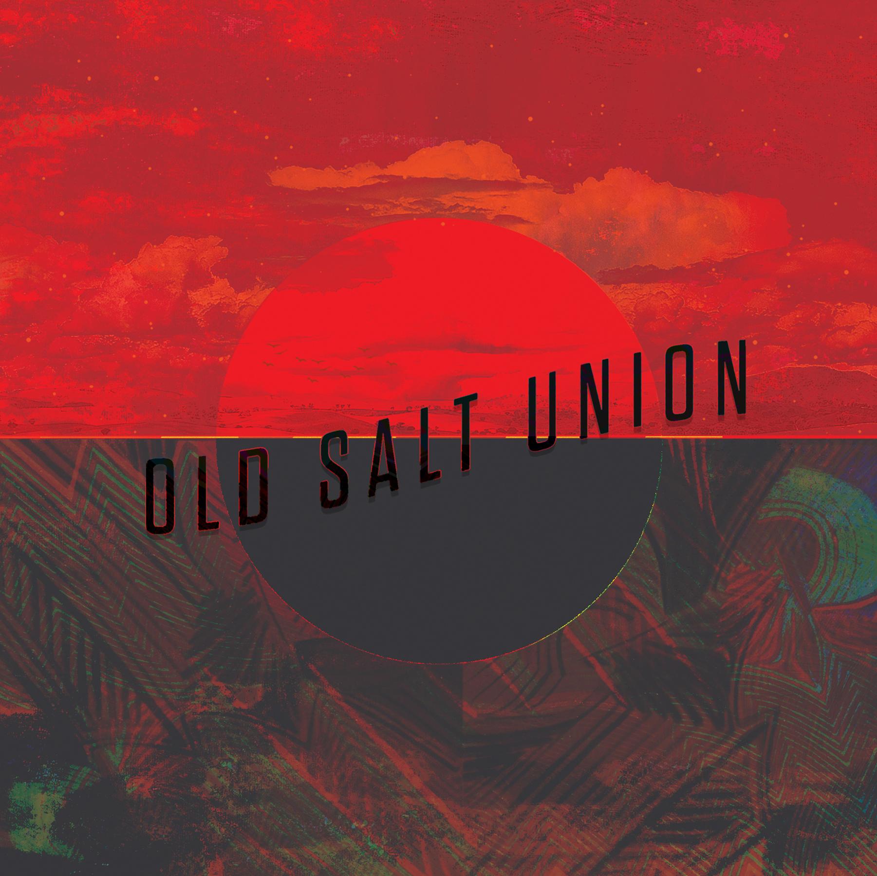 STREAM: Old Salt Union, 'Old Salt Union'