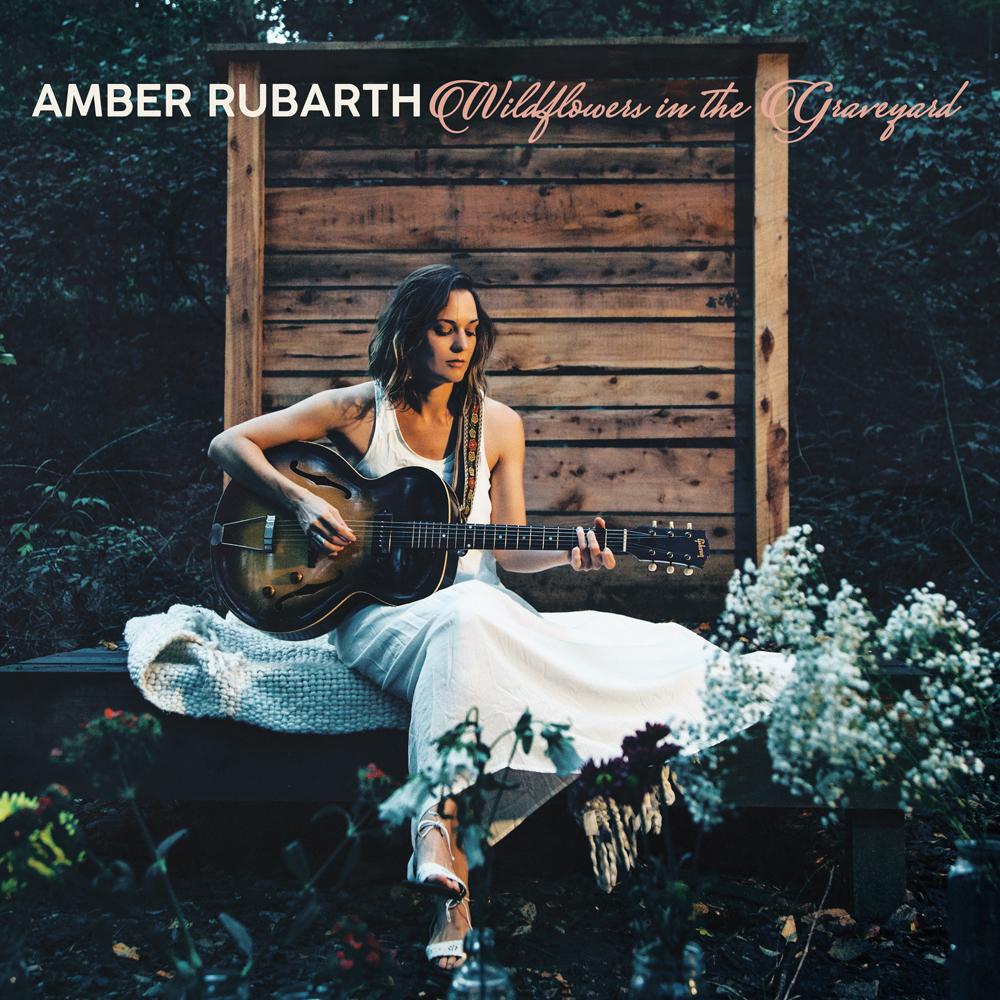 STREAM: Amber Rubarth, 'Wildflowers in the Graveyard'