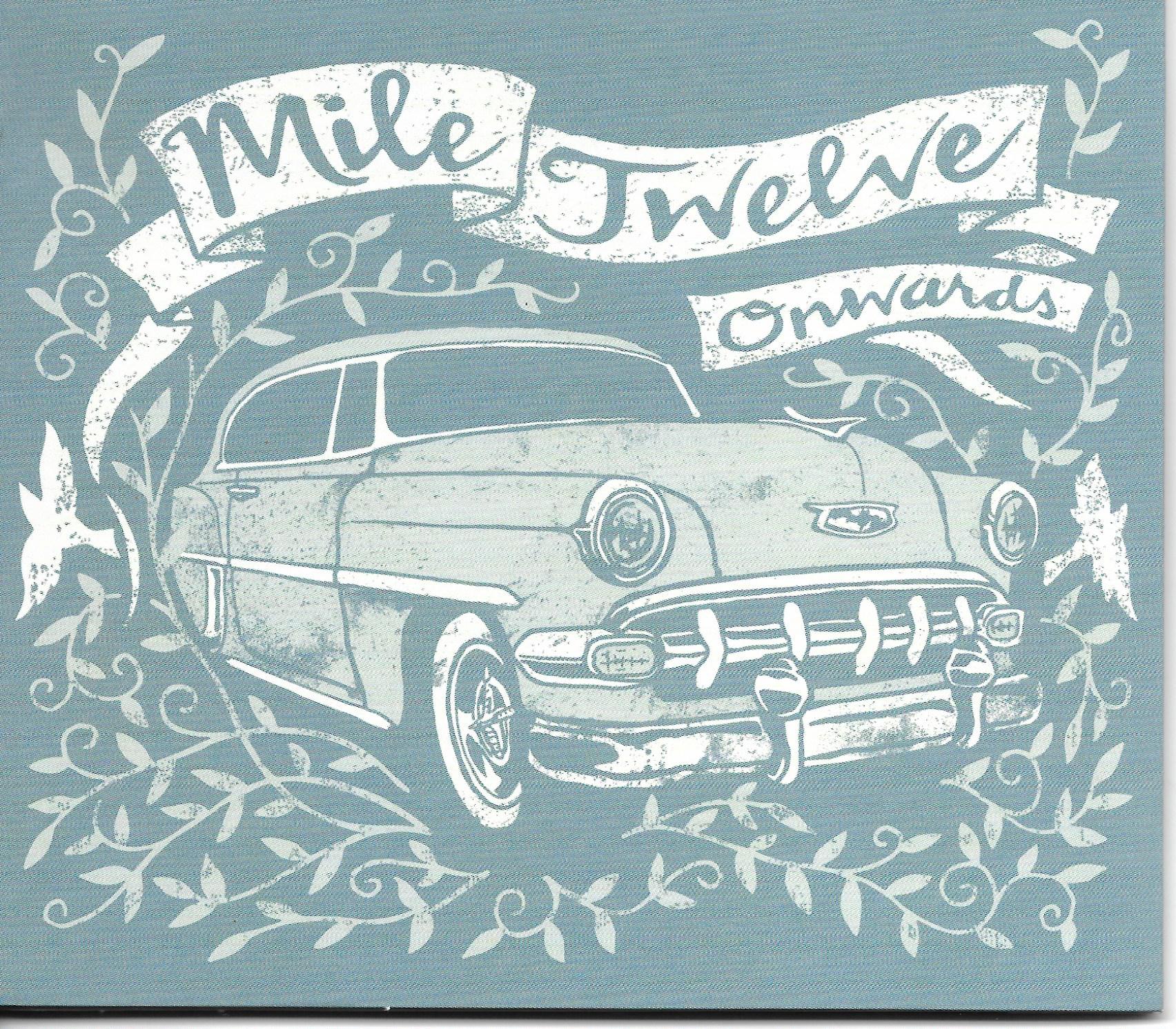 STREAM: Mile Twelve, 'Onwards'
