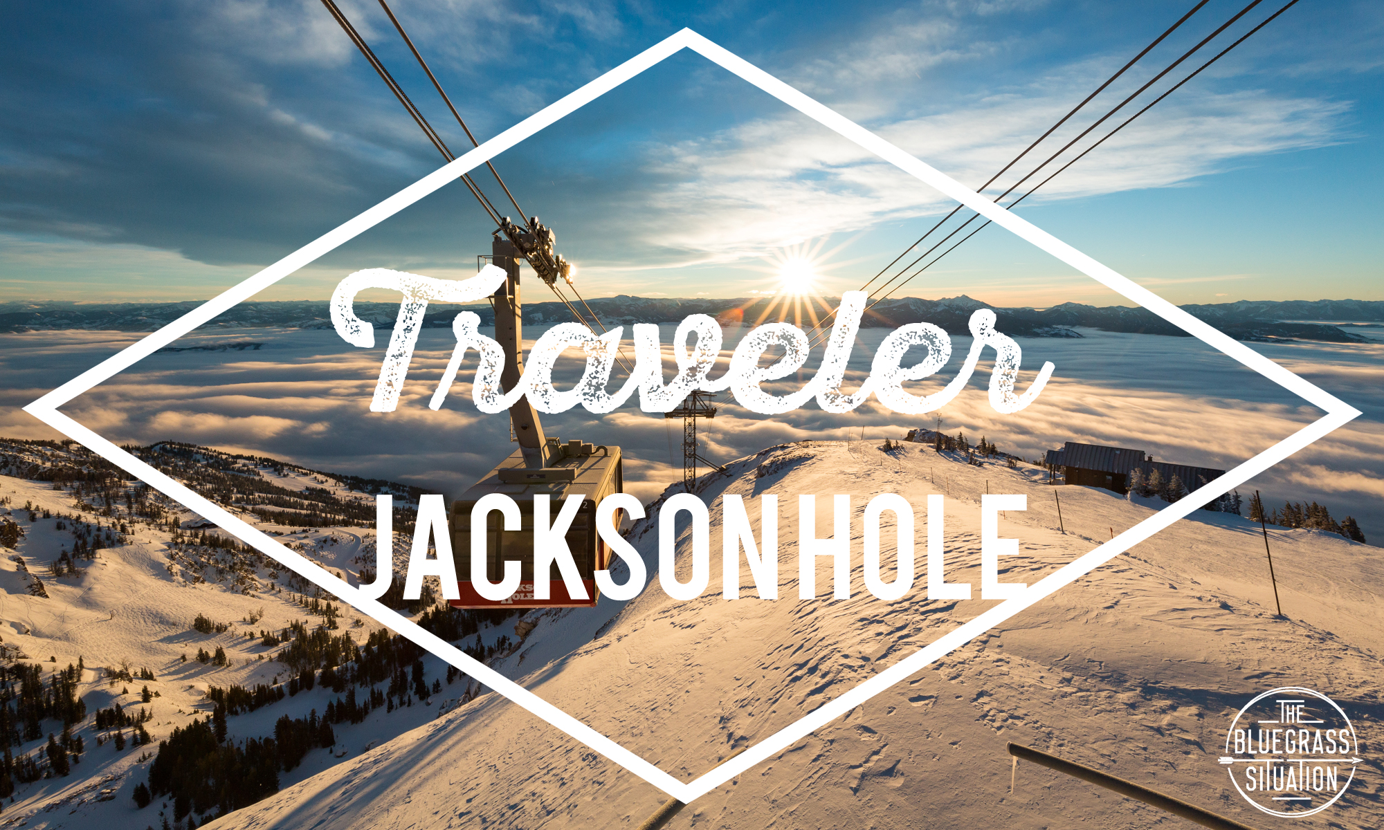 Traveler: Your Guide to Jackson Hole