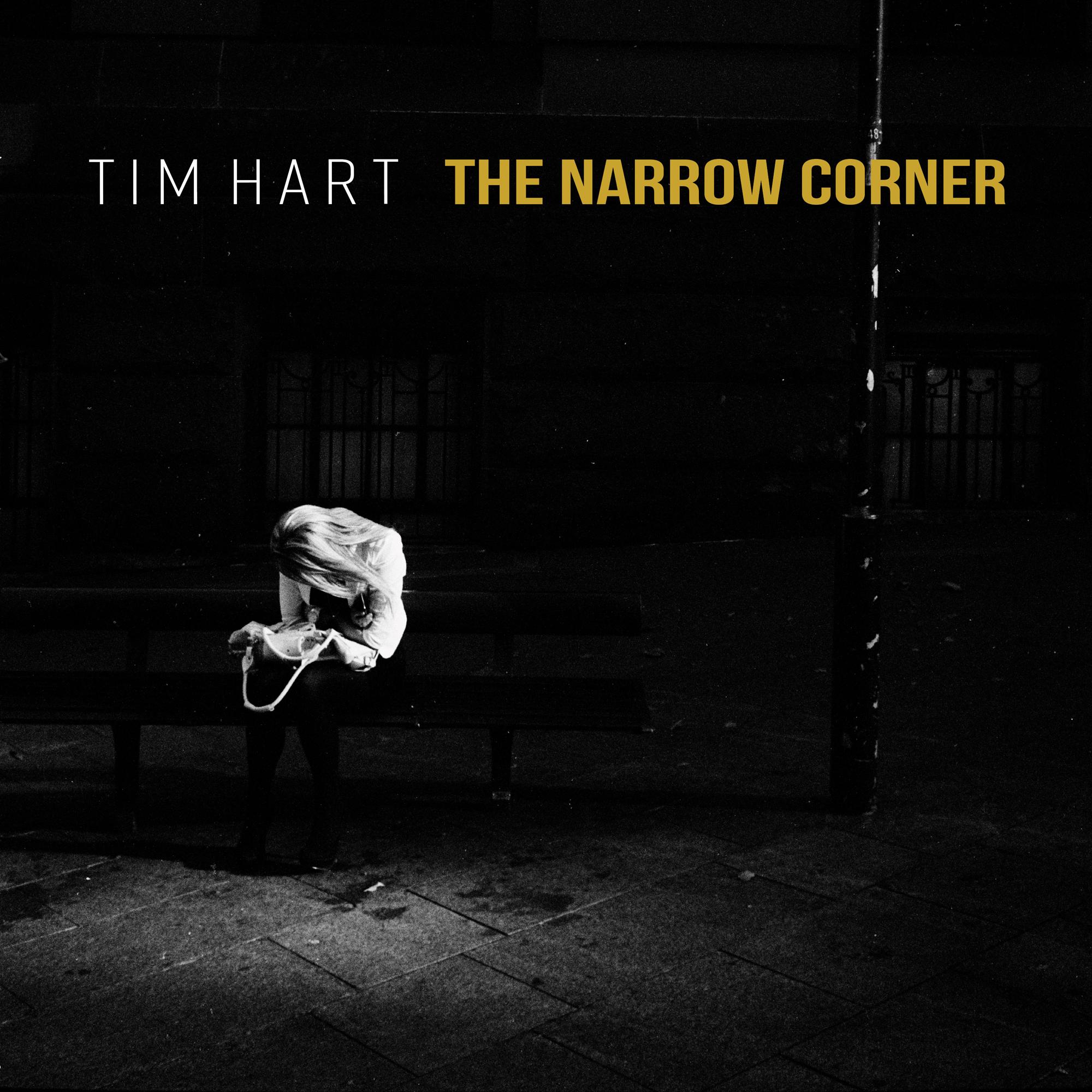 STREAM: Tim Hart, 'The Narrow Corner'