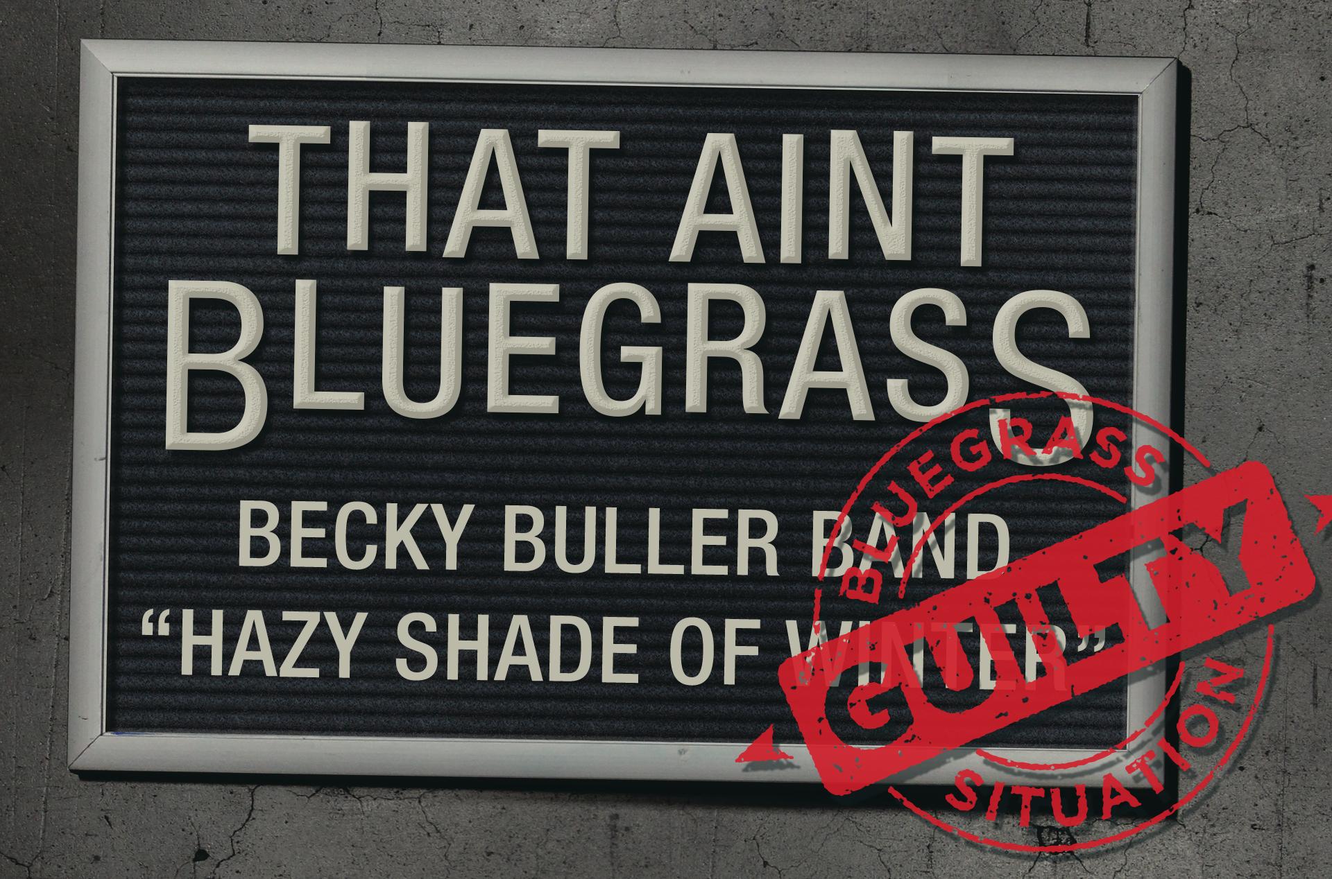 That Ain't Bluegrass: Becky Buller Band