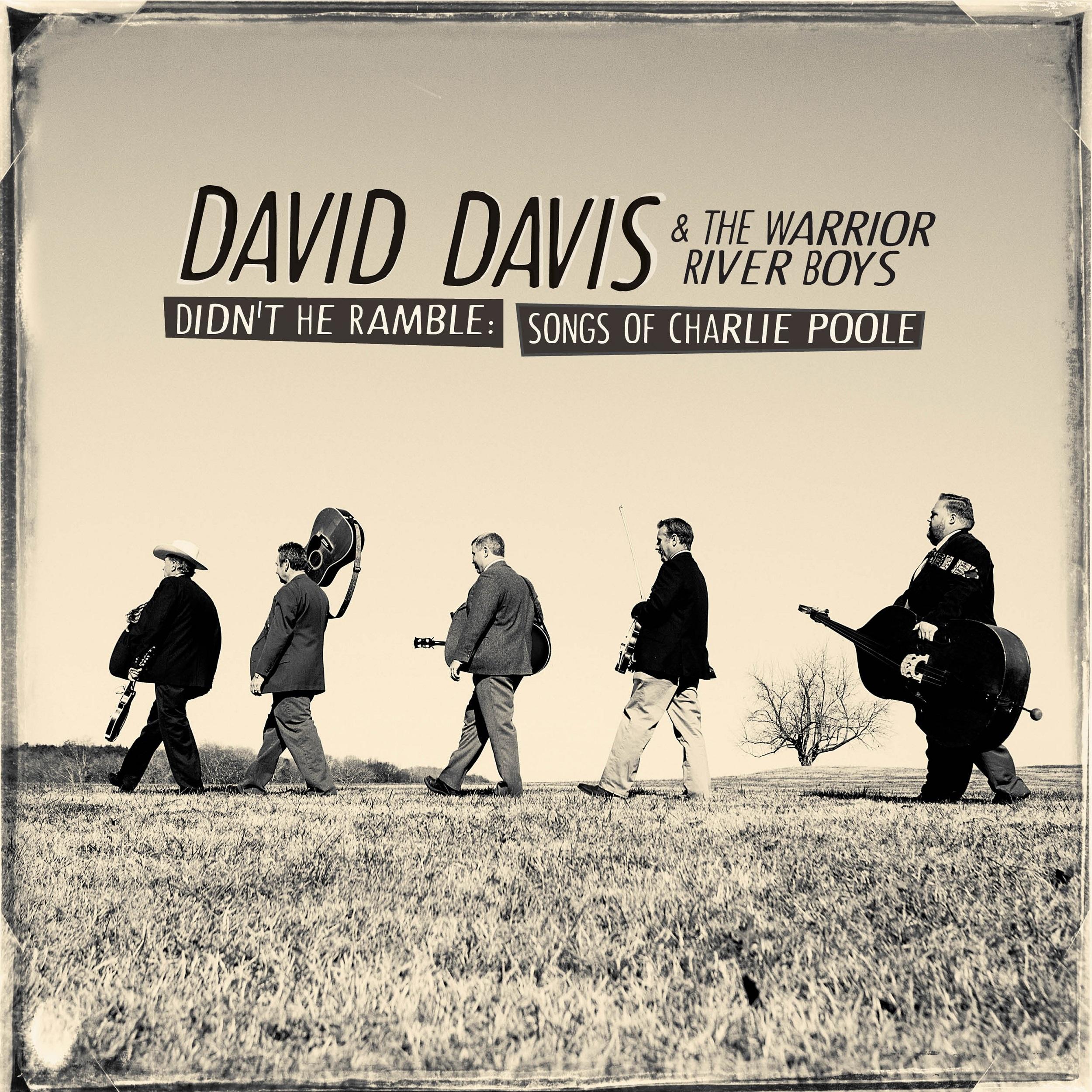STREAM: David Davis & The Warrior River Boys, 'Didn't He Ramble: Songs of Charlie Poole'