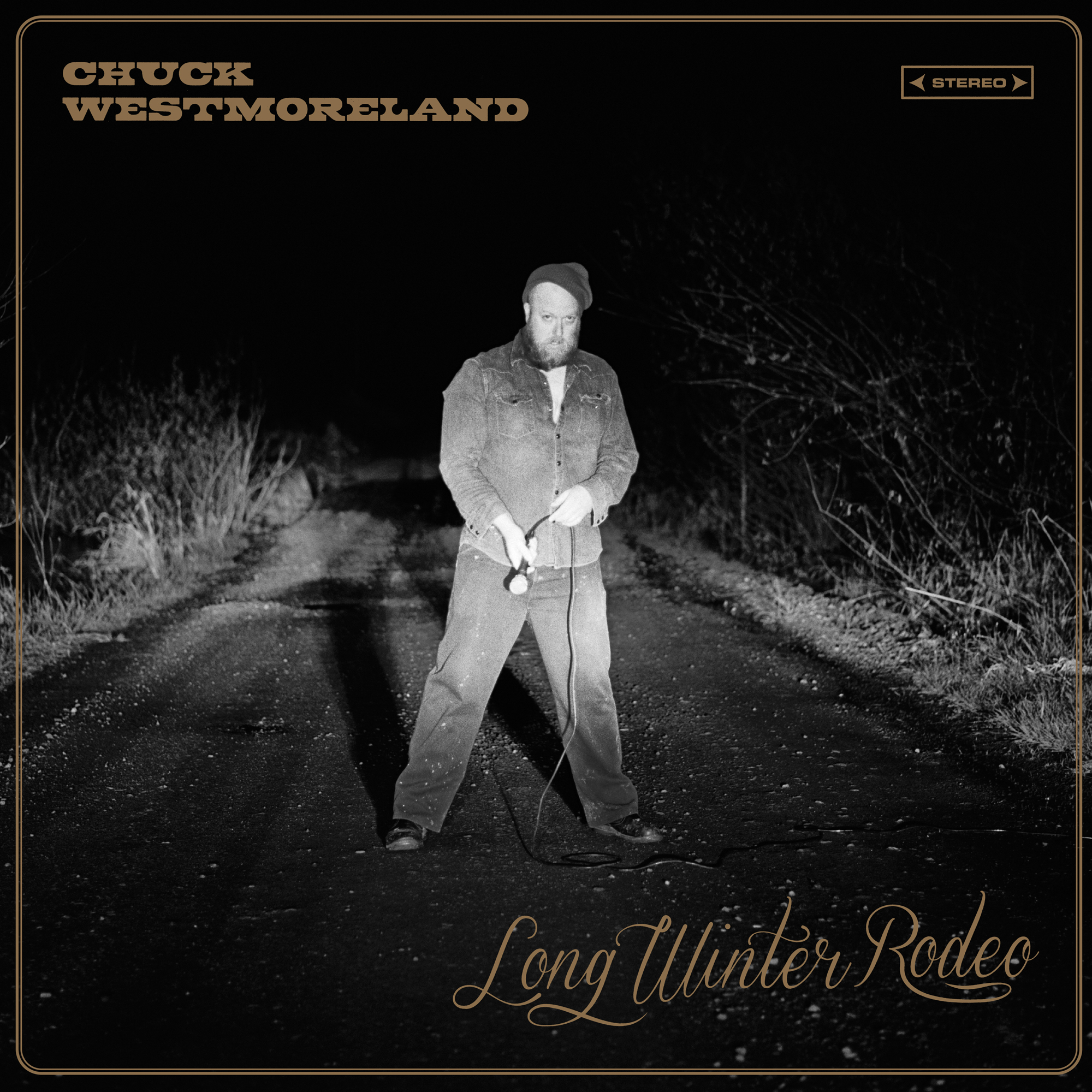 STREAM: Chuck Westmoreland, 'Long Winter Rodeo'
