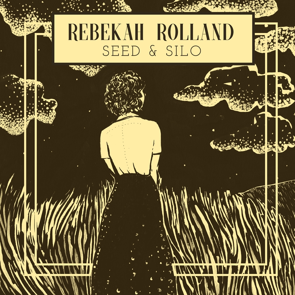 STREAM: Rebekah Rolland, 'Seed & Silo'