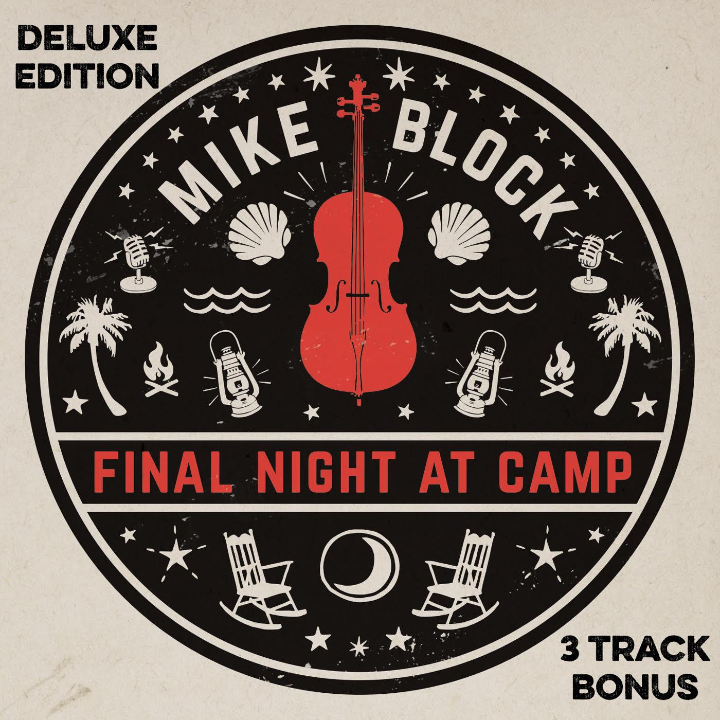 Mike Block, 'Final Night at Camp'
