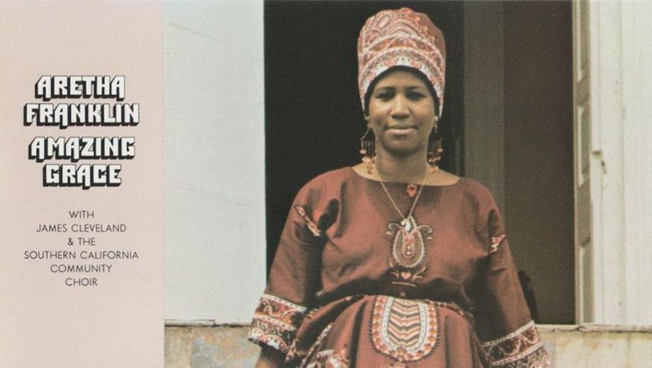Canon Fodder: Aretha Franklin, 'Amazing Grace'