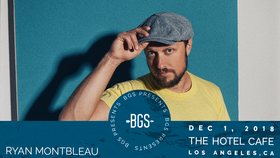 GIVEAWAY - Win tickets to Ryan Montbleau @ the Hotel Cafe (LA) 12/1
