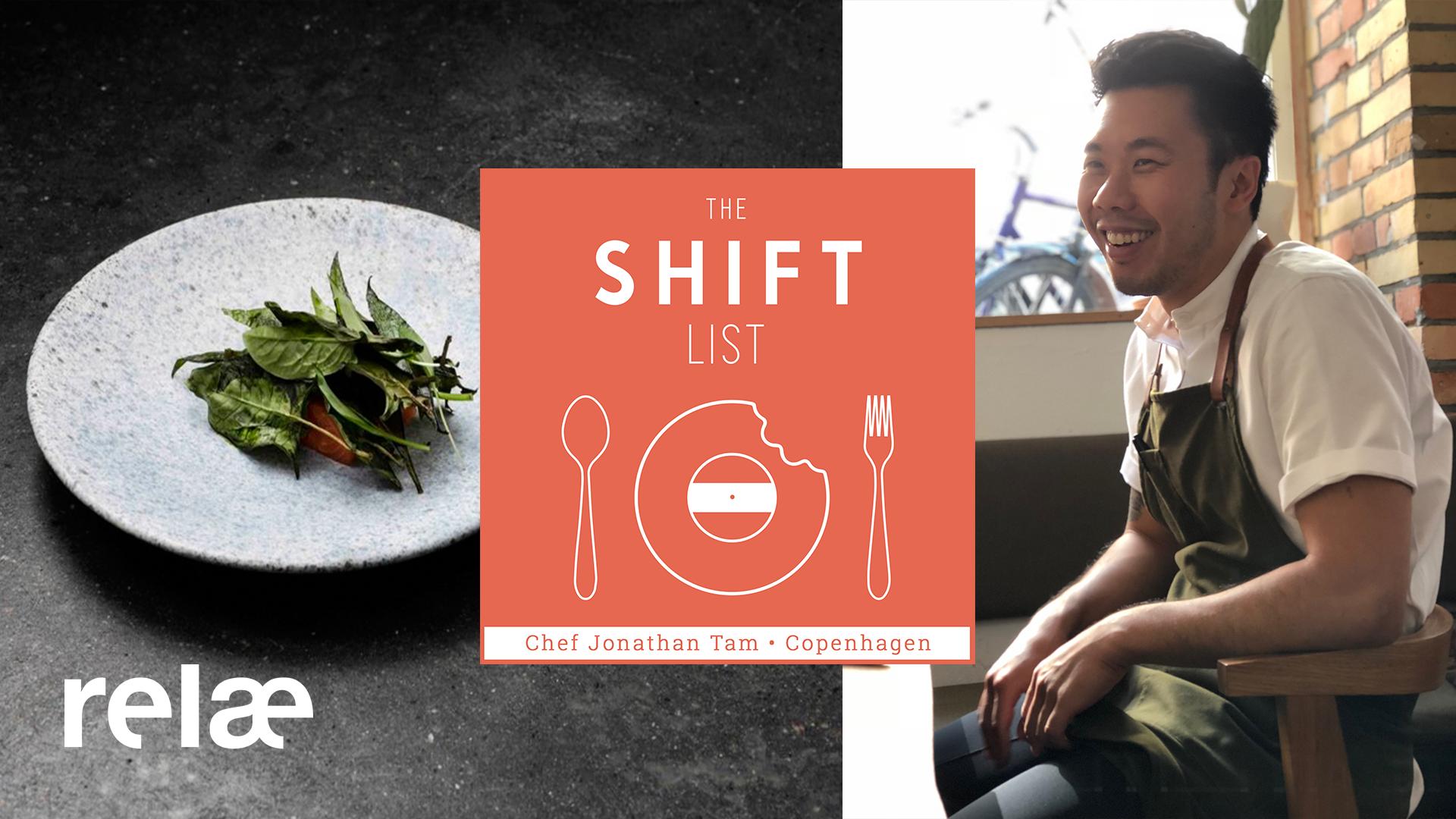 The Shift List - Jonathan Tam - Copenhagen (RELÆ, noma)