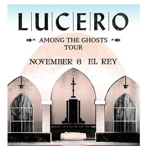 GIVEAWAY - Win tickets to Lucero at El Rey Theatre (LA) 11/8