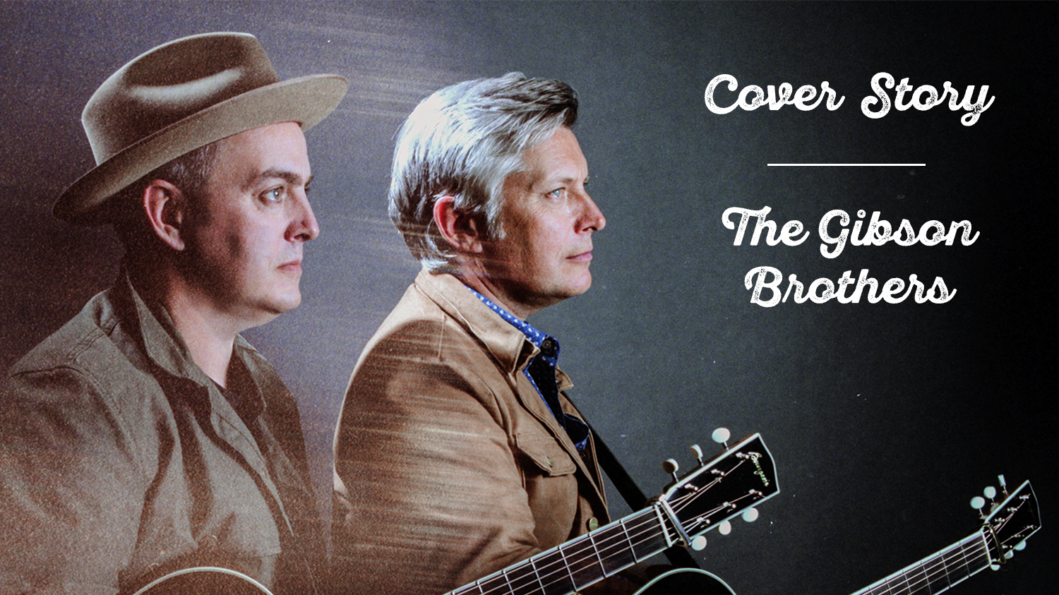 The Gibson Brothers Still Call It Music, Just Not Bluegrass