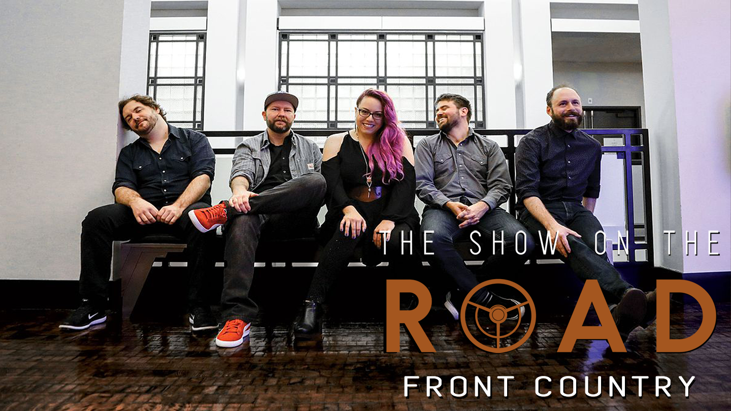 The Show On The Road - Front Country