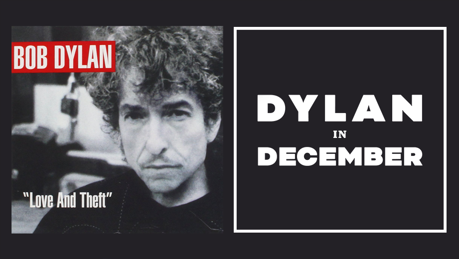 Canon Fodder: Bob Dylan, 'Love And Theft'