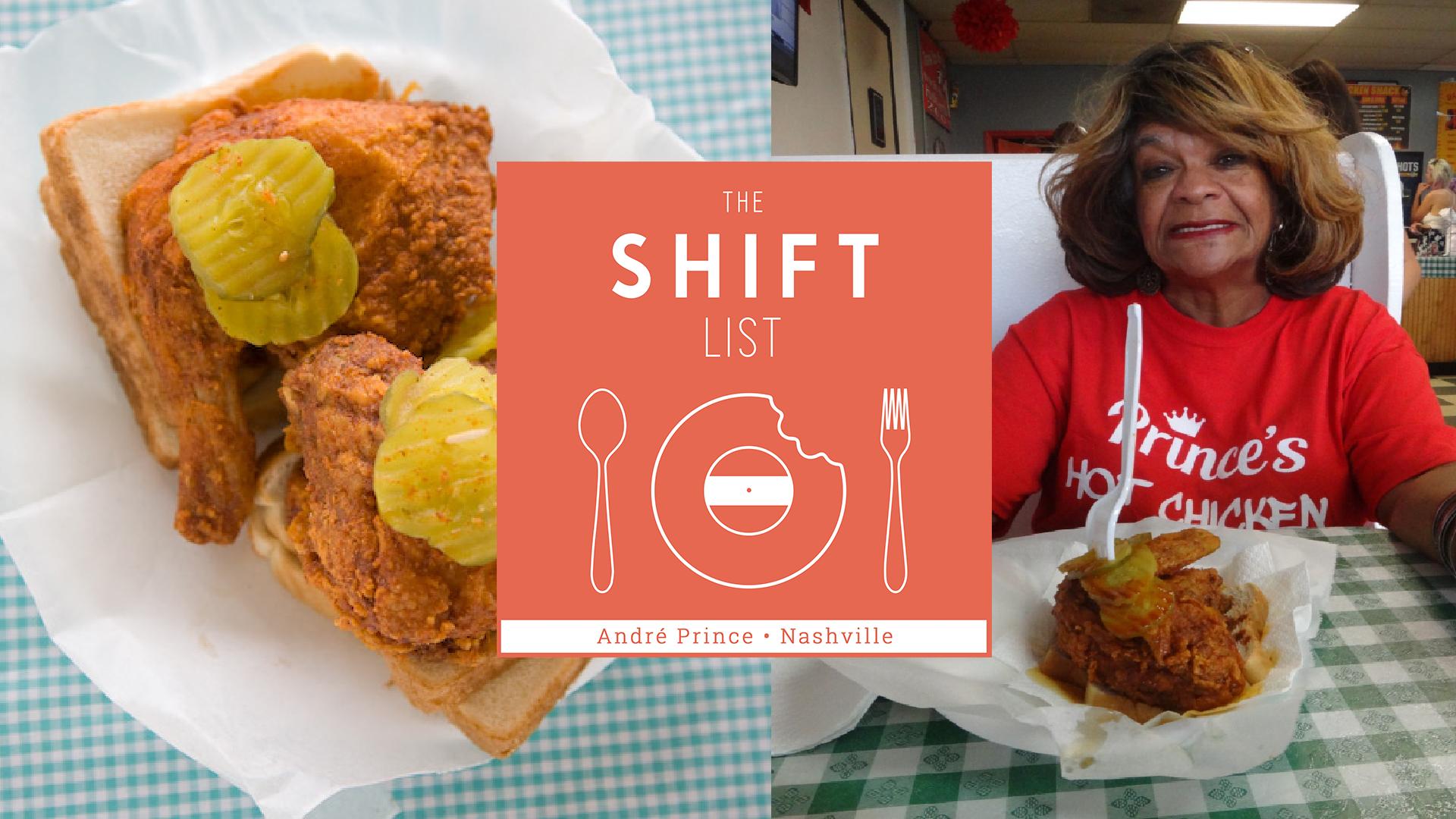 The Shift List - Prince's Hot Chicken Shack - Nashville