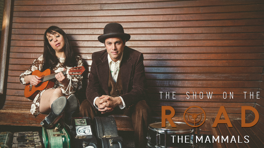 The Show On The Road - The Mammals