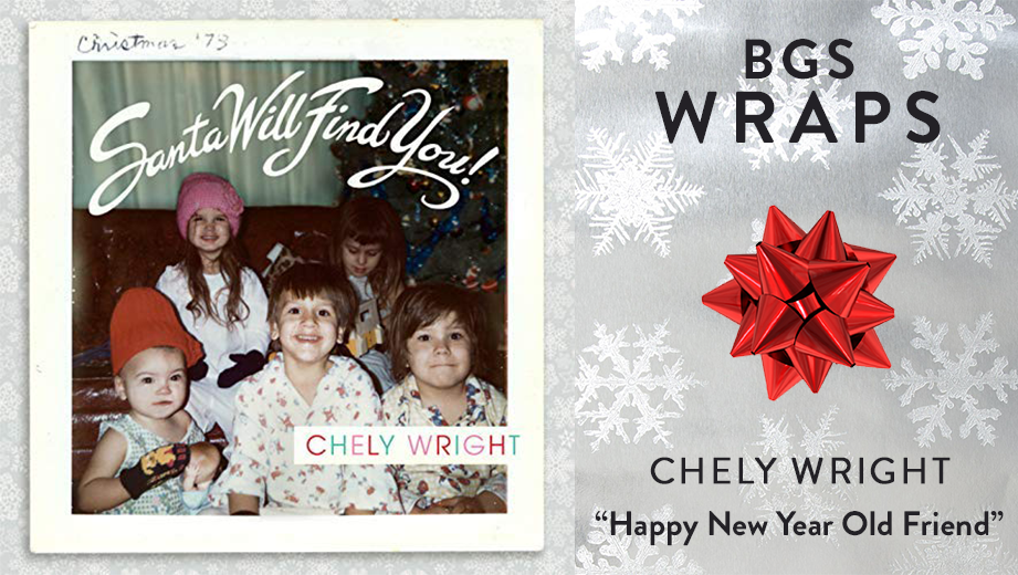 bgs wraps chely wright happy new year old friend