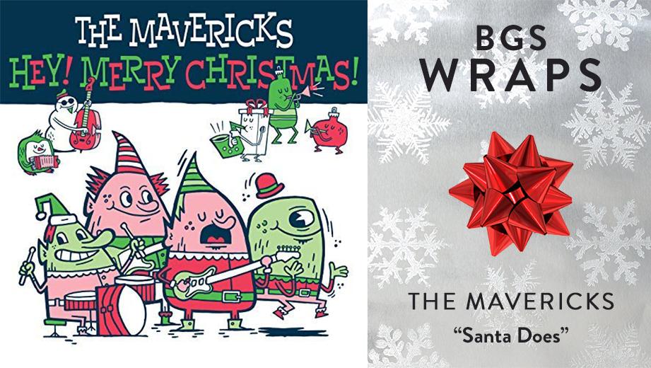 "BGS WRAPS: The Mavericks, ""Santa Does"""
