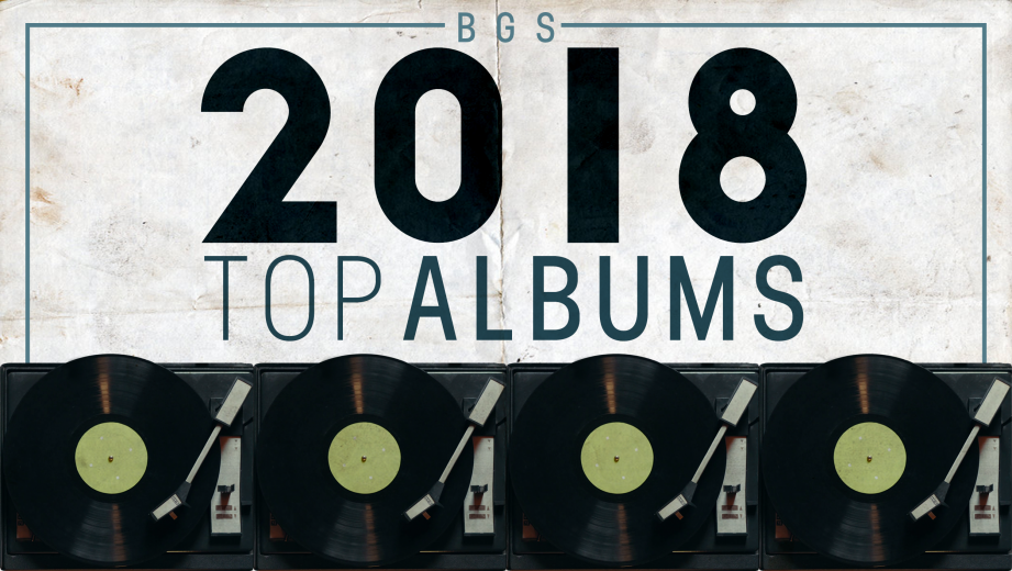 BGS Top Albums of 2018