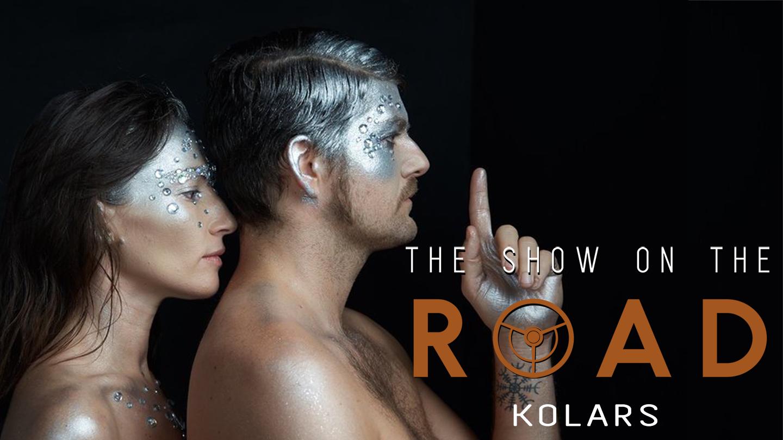 The Show On The Road - KOLARS