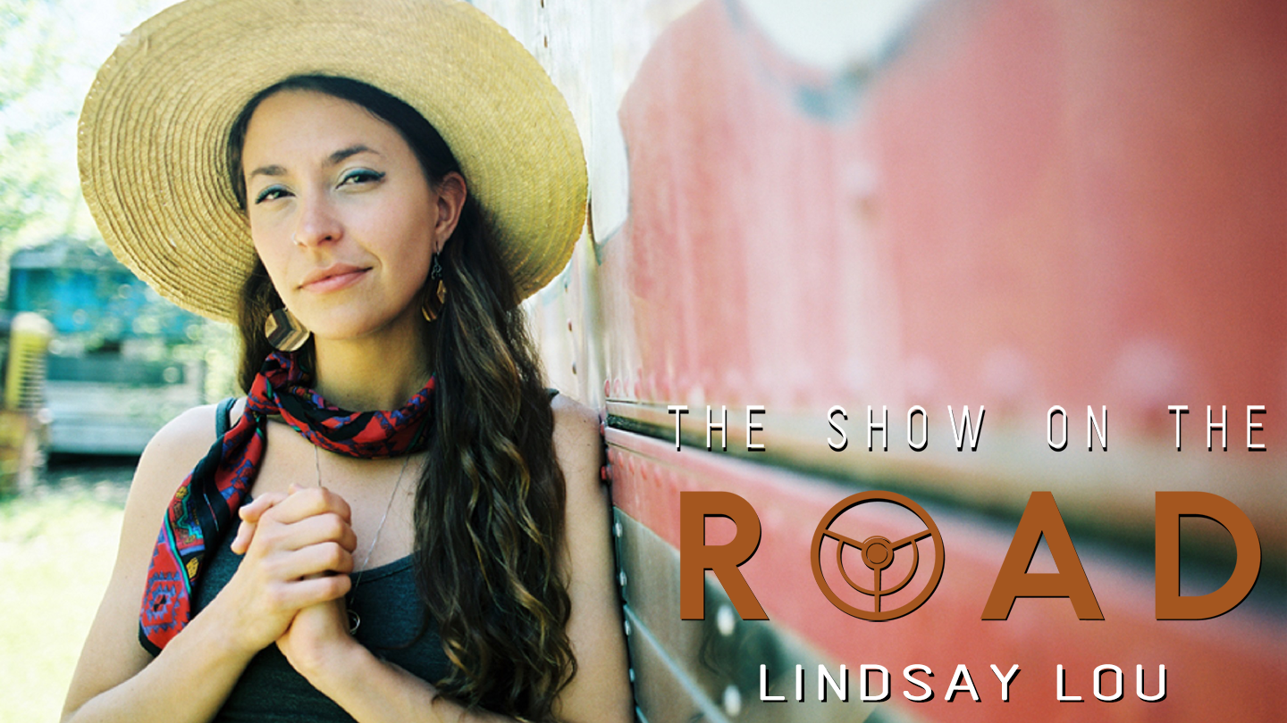 The Show On The Road - Lindsay Lou