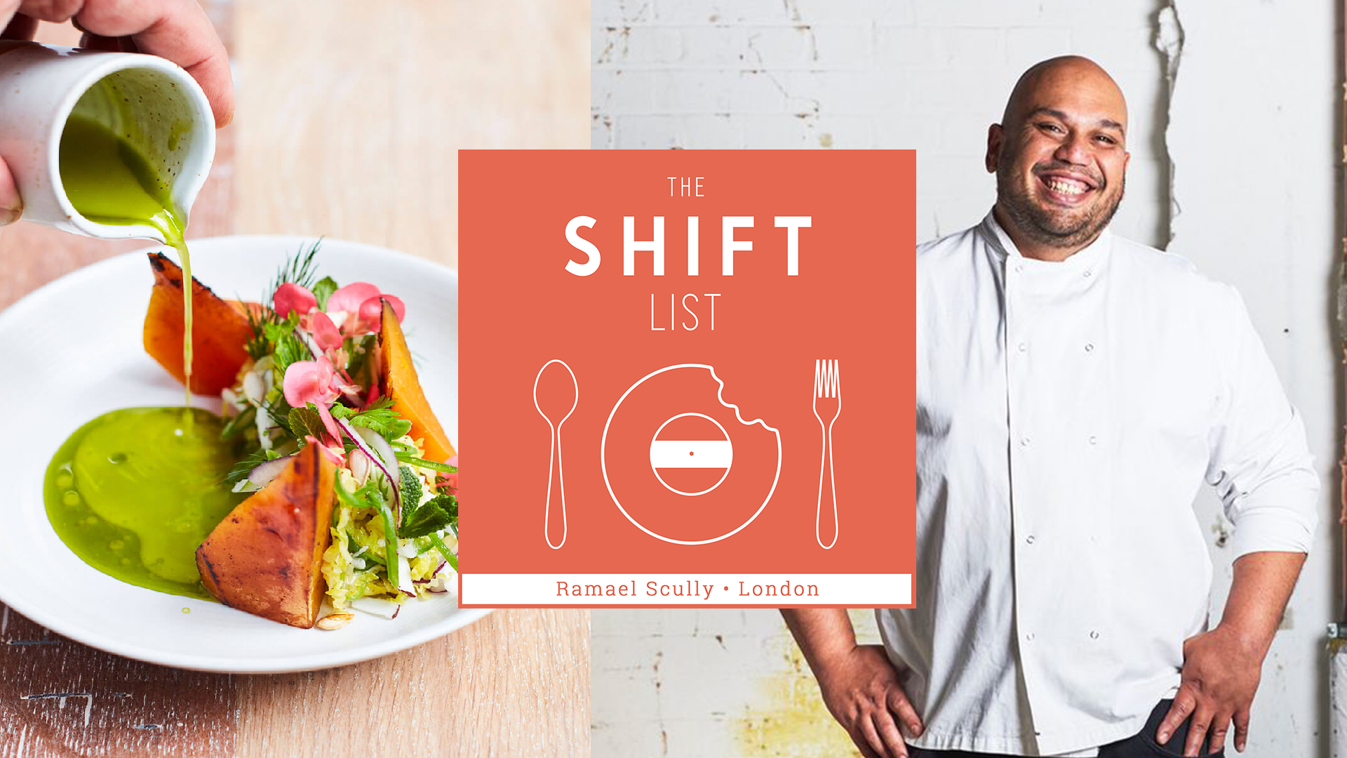 The Shift List - Ramael Scully (Scully, Ottolenghi) - London