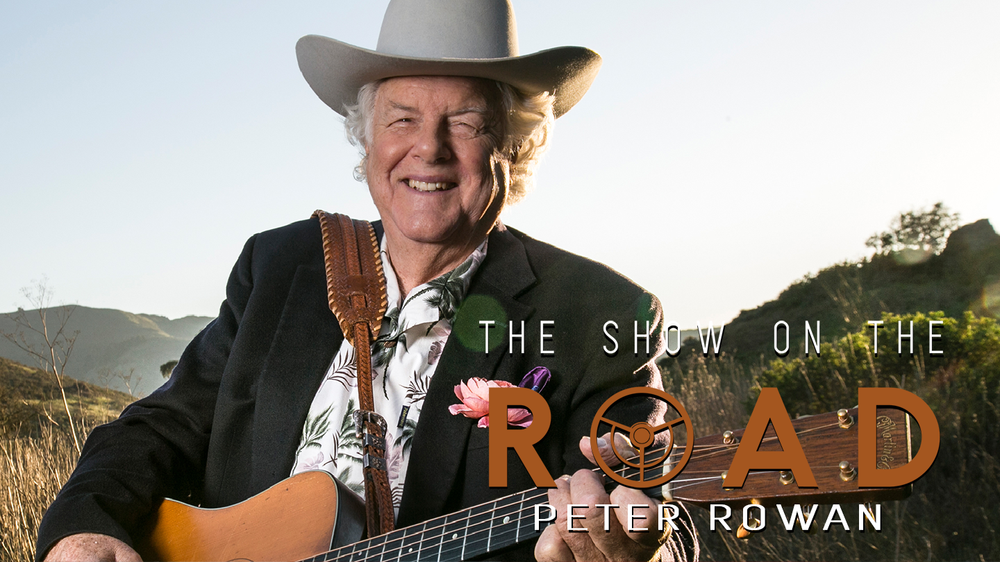 The Show On The Road - Peter Rowan