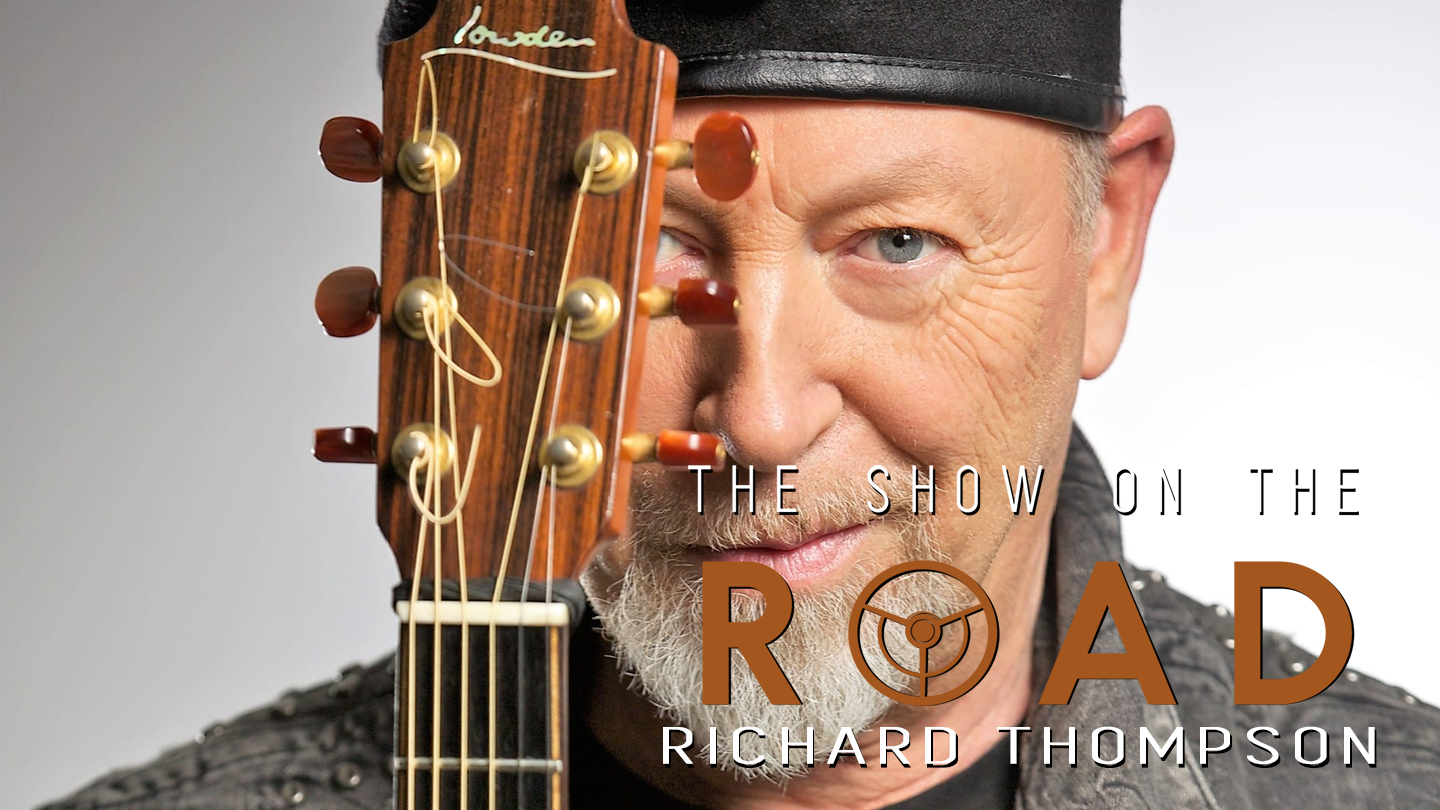 The Show On The Road - Richard Thompson
