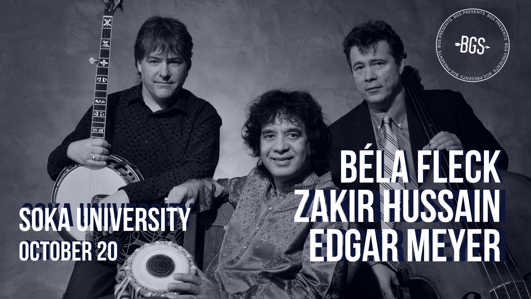 GIVEAWAY: Tickets to Béla Fleck, Zakir Hussain, and Edgar Meyer @ Soka University (Aliso Viejo, CA) 10/20